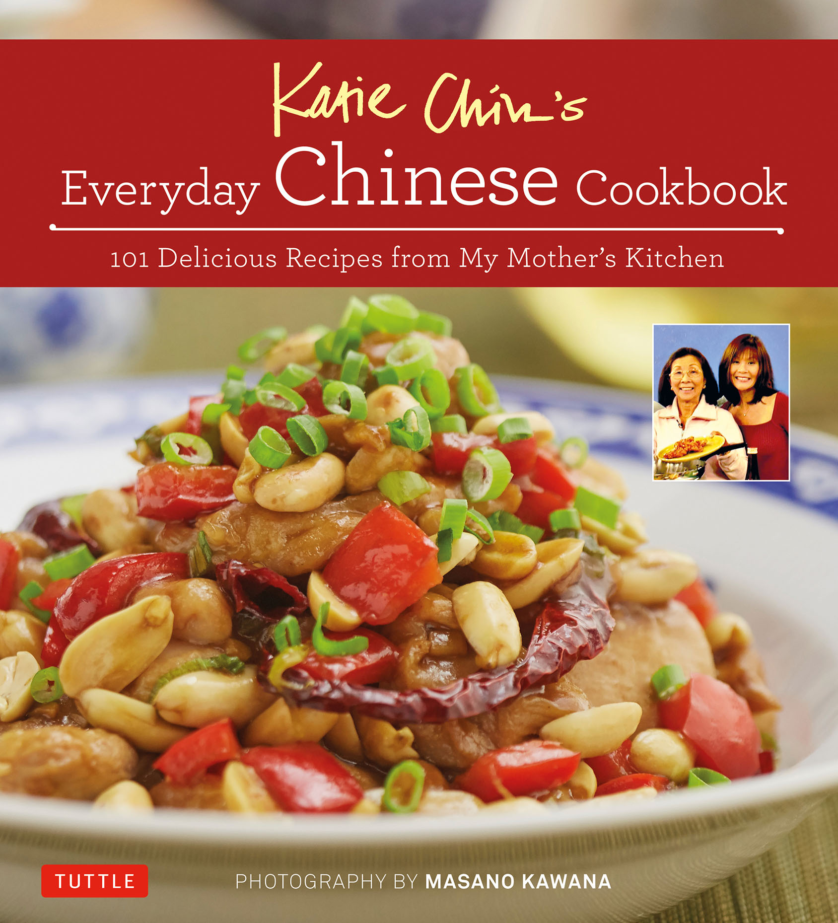 Everyday chinese cookbook by katie chin asian lifestyle design in most asian families food and cooking are very much central to our lives we celebrate many special occasions using food as symbolism buycottarizona Images